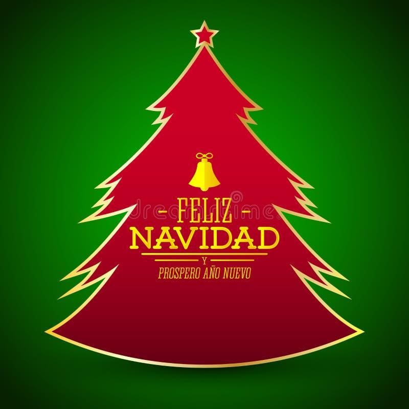 Feliz Navidad y prospero ano nuevo,西班牙翻译:圣诞快乐和新年好,简单的光滑的圣诞树 皇族释放例证