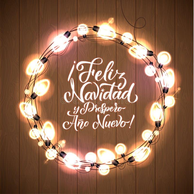 Feliz navidad y prospero ano nuevo Wesoło boże narodzenia i Szczęśliwy nowy rok Hiszpański Rozjarzony Bożenarodzeniowy światło bi royalty ilustracja