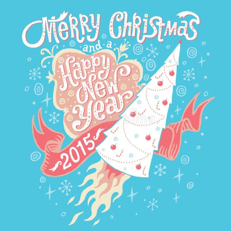 Feliz Navidad y tarjeta 2015 de felicitación de la Feliz Año Nuevo con tipografía de las letras de la mano Ilustración del vector ilustración del vector