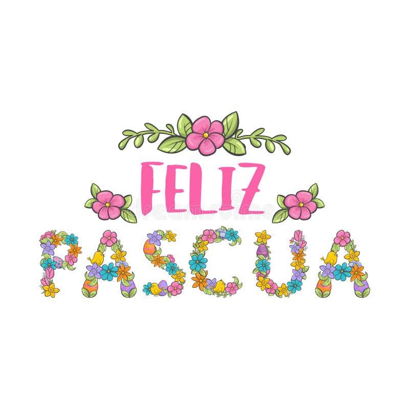 Feliz Pascua kwiatu kolorowy literowanie Szczęśliwy Wielkanocny zwrot w Hiszpańskim języku royalty ilustracja