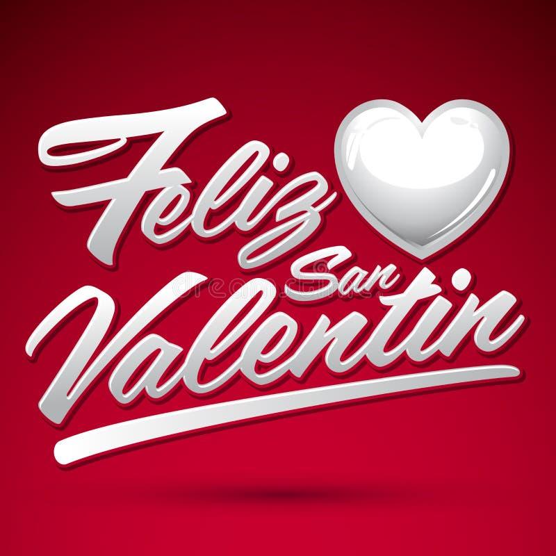 Feliz San Valentin - Happy Valentines spanish text. Vector lettering royalty free illustration