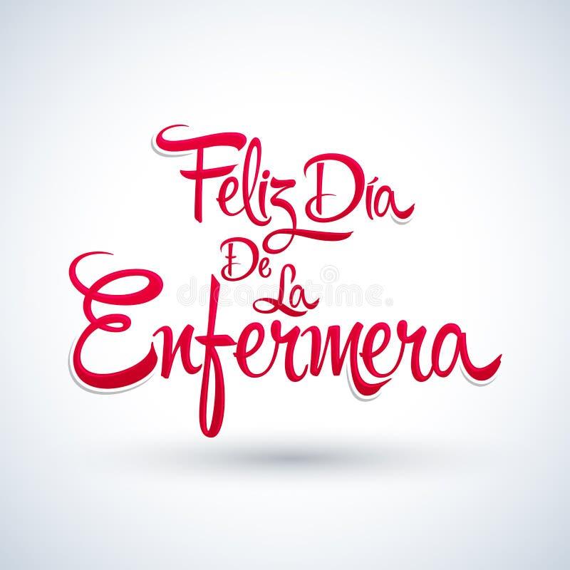 Felizdia DE La Enfermera, de Gelukkige Spaanse tekst van de Verpleegstersdag royalty-vrije illustratie