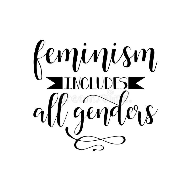 Feminism inkluderar alla genus Feminismcitationstecken, motivational slogan för kvinna bokstäver för designeps för 10 bakgrund ve stock illustrationer