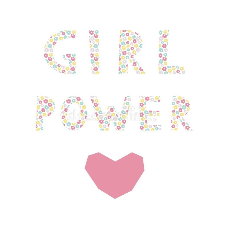 Feminism quote Girl power. Cute card with woman motivational slogan. Inscription for t shirts, posters, cards. Flower background. vector illustration