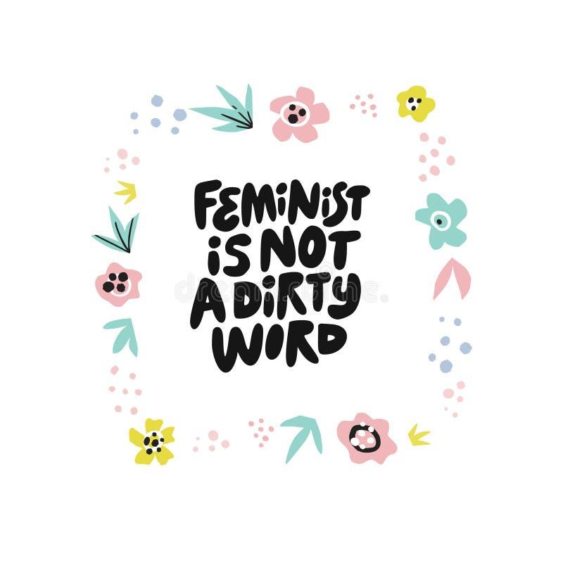 Feminist ist nicht Schimpfworthandgezogenes Zitat stock abbildung