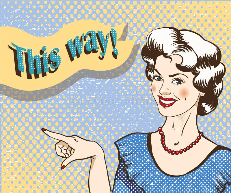 Femme avec la bulle de la parole indiquant le doigt la bonne direction Dirigez l'illustration dans le rétro style comique d'art d illustration libre de droits