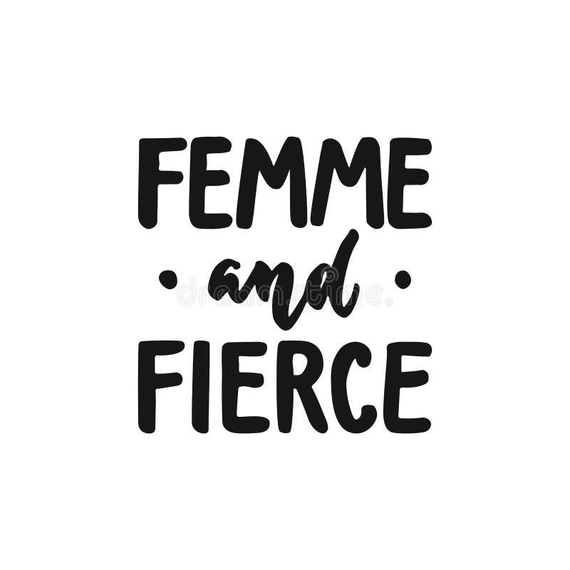 Femme och våldsamt - hand dragit bokstäveruttryck om feminism som isoleras på den vita bakgrunden Roligt borstefärgpulver stock illustrationer