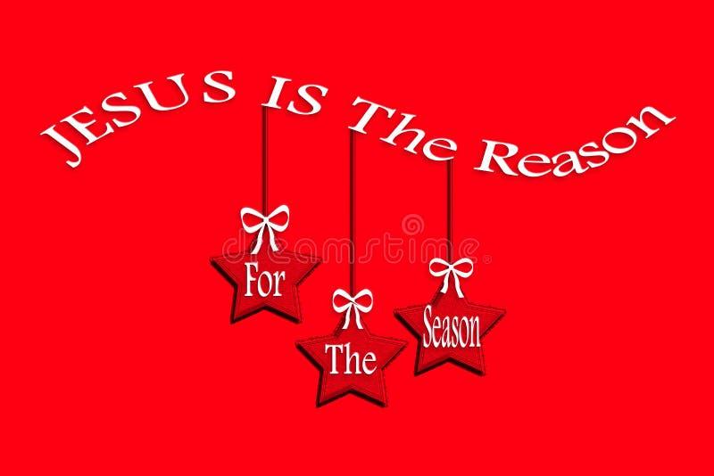 Feriebakgrund; Jesus är anledningen för säsongen; Julbegrepp; betydelse royaltyfri illustrationer