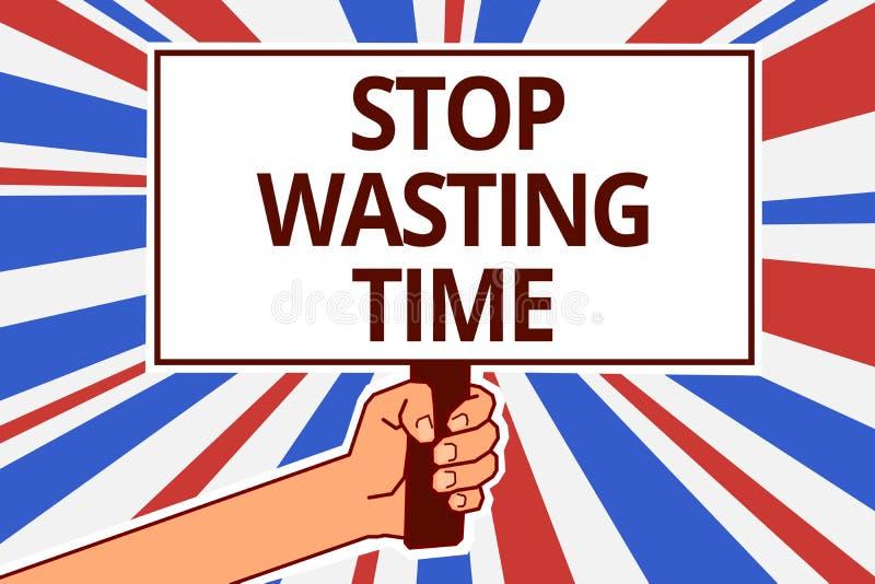 Fermata del testo della scrittura che spreca tempo Il programma d'organizzazione della gestione di significato di concetto lascia illustrazione vettoriale