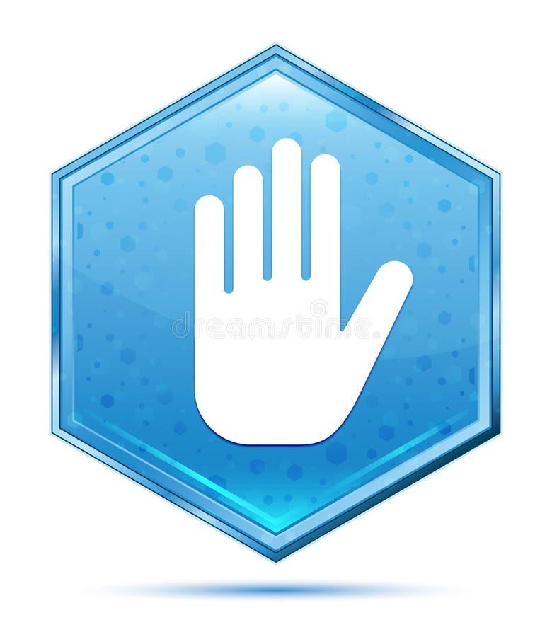 Fermi il bottone blu di cristallo di esagono dell'icona della mano illustrazione di stock