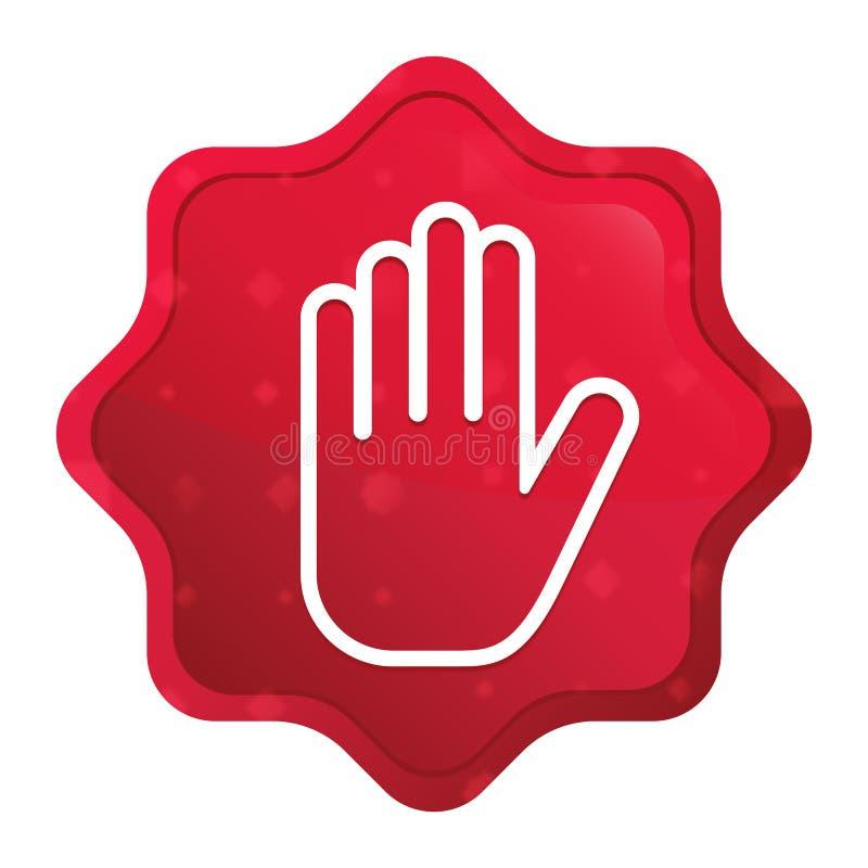 Fermi l'icona della mano nebbiosa è aumentato bottone rosso dell'autoadesivo dello starburst illustrazione vettoriale