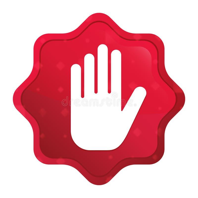 Fermi l'icona della mano nebbiosa ? aumentato bottone rosso dell'autoadesivo dello starburst illustrazione vettoriale