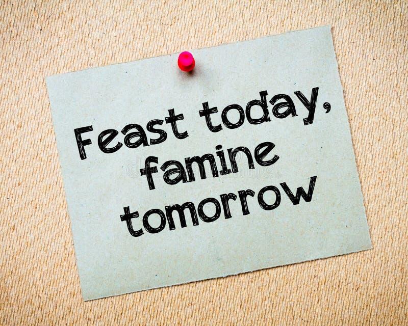 Festin aujourd'hui, famine demain image stock