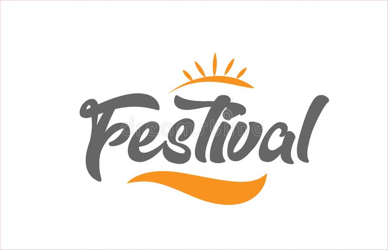 Festival black hand writing word text typography design logo icon. Festival word hand writing text typography design with black and orange color suitable for vector illustration