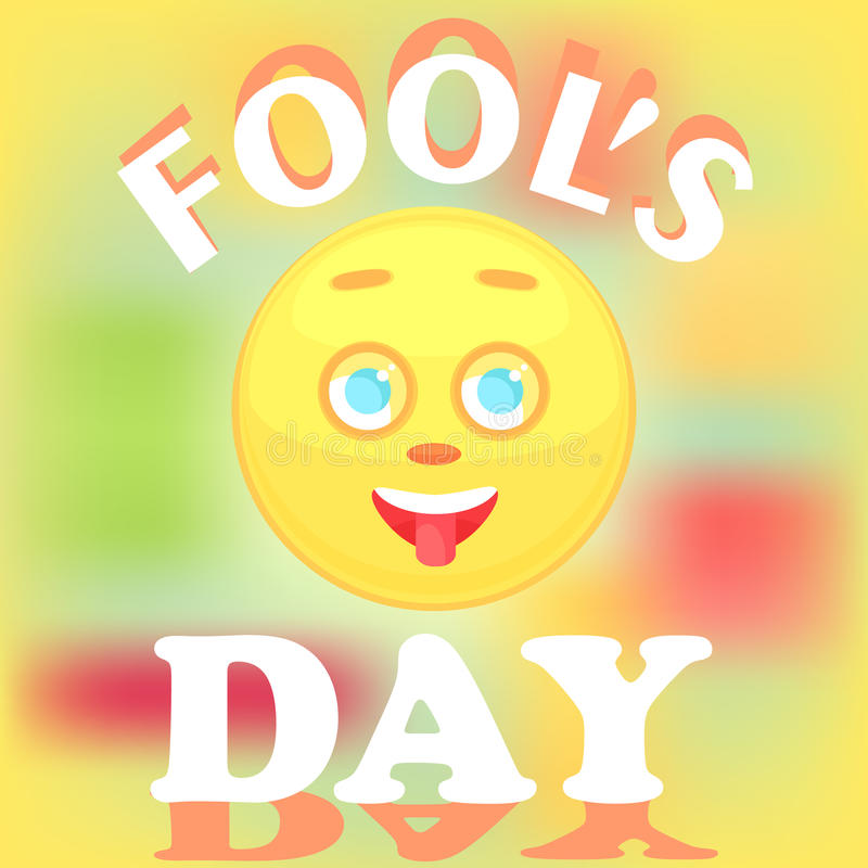 Festive card for the day of the fool. The face of the smiley icon shows the tongue. Festive card for the day of the fool. The face of the smiley icon shows the vector illustration
