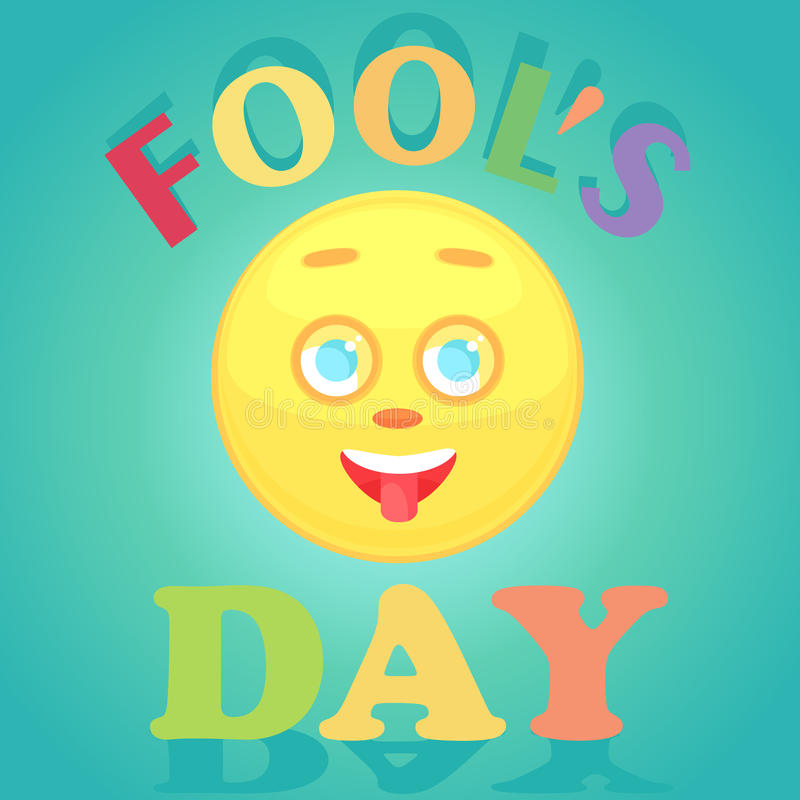 Festive card for the day of the fool. The face of the smiley icon shows the tongue. Festive card for the day of the fool. The face of the smiley icon shows the stock illustration