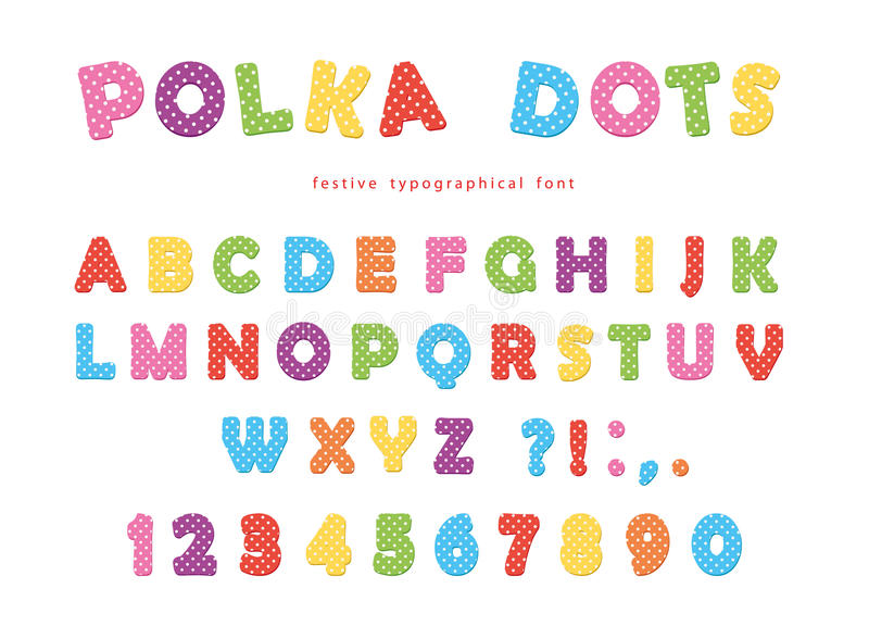 Festive Polka Dots Font. Colorful ABC Letters And Numbers