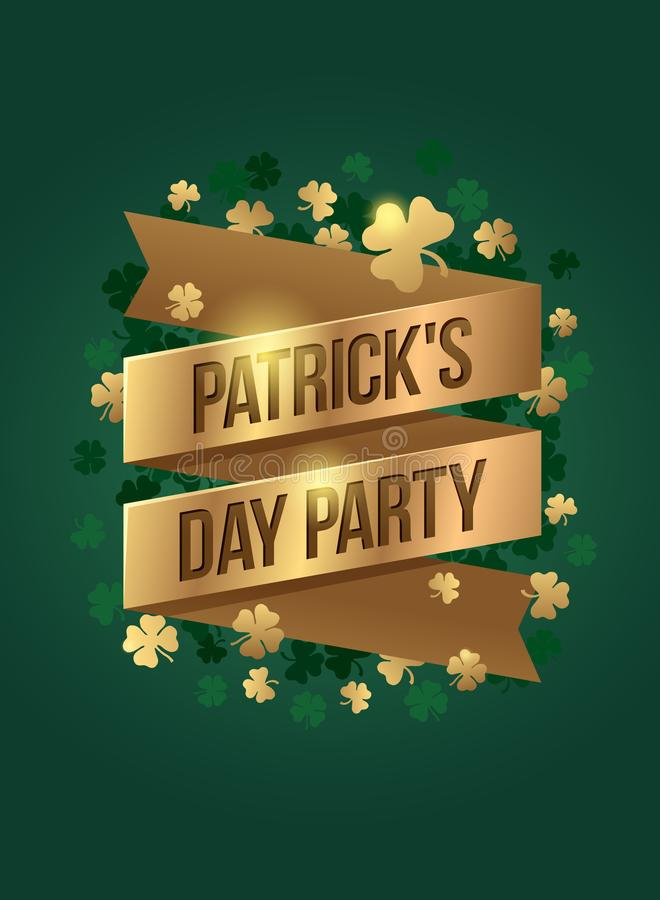 Gold ribbon with the inscription Patrick`s Day Party and the golden leaves of a lucky clover. royalty free illustration