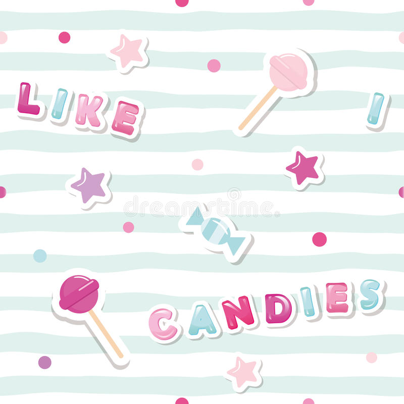 Festive seamless pattern with cute stickers on striped background. I like candies. For girls clothes, birthday and vector illustration