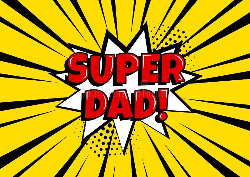 Festliche Karte für den Vatertag Weiße komische Blase mit SUPERvati auf gelbem Hintergrund in der Pop-Arten-Art Auch im corel abg vektor abbildung