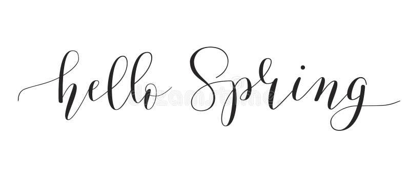 Fhrase `Hello spring!` Brush Pen lettering isolated on background. Handwritten vector Illustration vector illustration