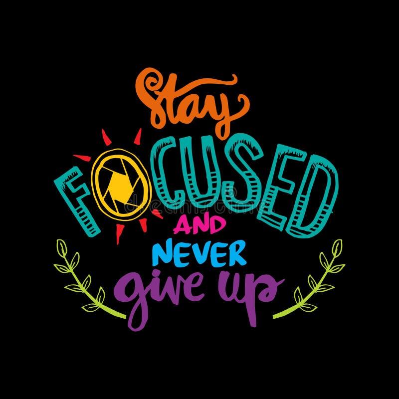 Ficar focalizado e nunca dê acima ilustração stock