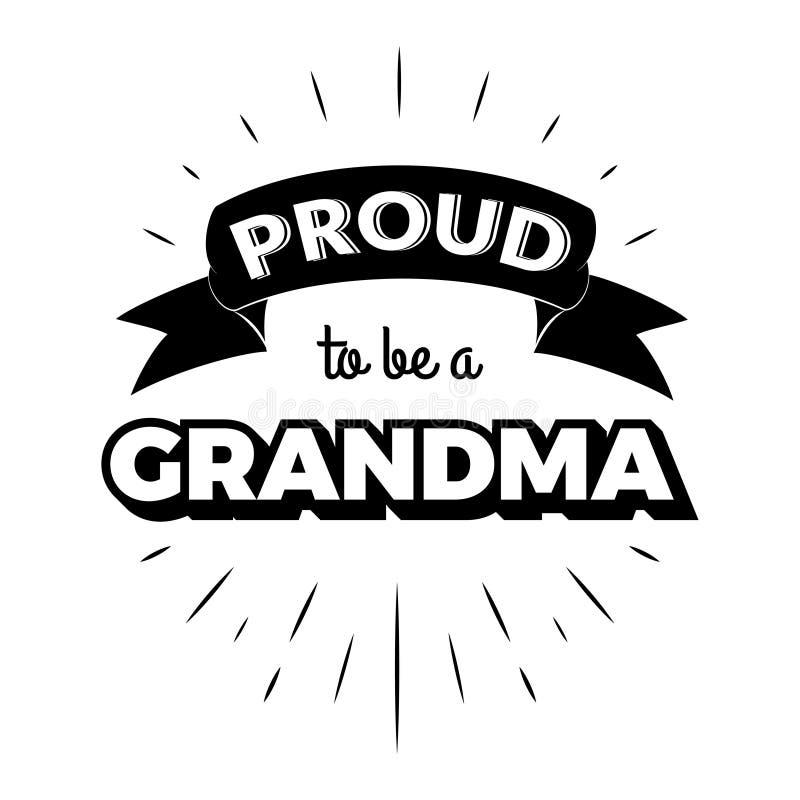 Fier d'être labels d'une invitation de lettrage de vintage de grand-maman avec des rayons illustration libre de droits
