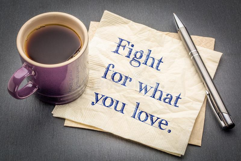 Fight for what you love napkin note royalty free stock photography