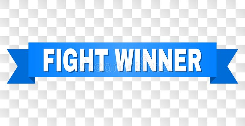Blue Ribbon with FIGHT WINNER Caption. FIGHT WINNER text on a ribbon. Designed with white caption and blue tape. Vector banner with FIGHT WINNER tag on a vector illustration
