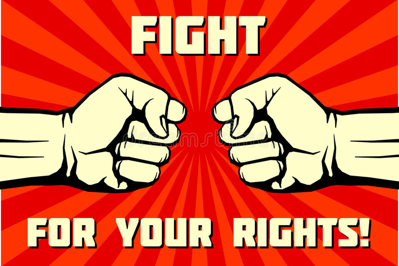 Fight for your rights, solidarity, revolution vector poster. Political illustration poster demonstration royalty free illustration