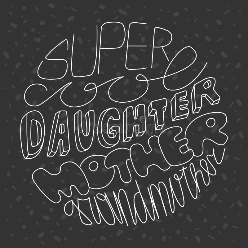 Figlia fresca eccellente, madre, nonna - segnare frase con lettere nel cerchio Testo bianco su fondo strutturato grigio scuro royalty illustrazione gratis