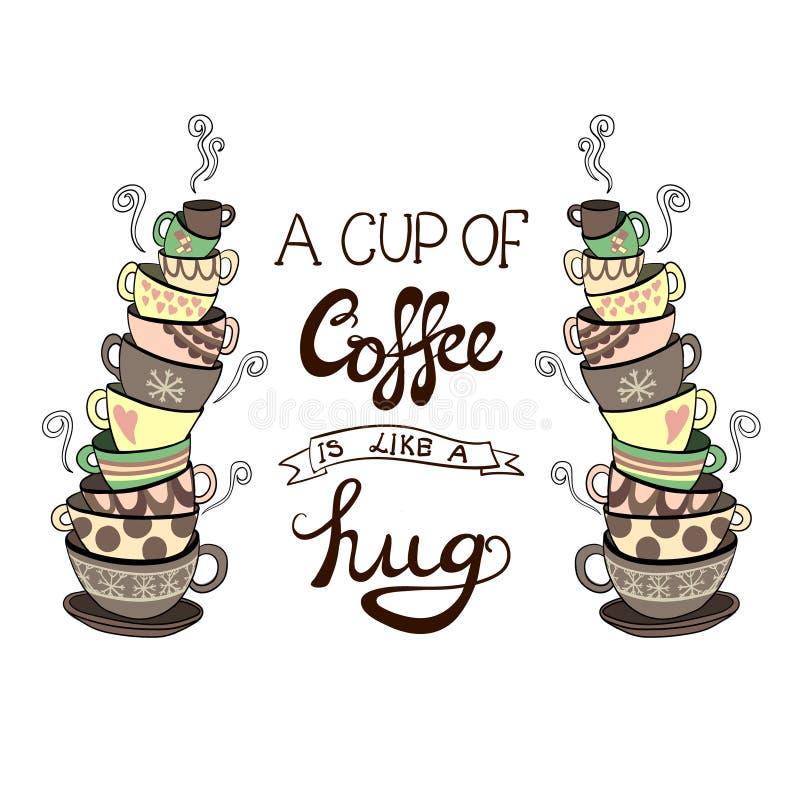 ` A filiżanka kawy jest jak uściśnięcia ` literowanie z ręki rysować WEKTOROWYMI doodle stertami filiżanki royalty ilustracja