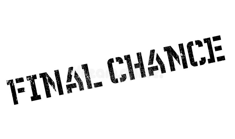Final Chance rubber stamp royalty free illustration
