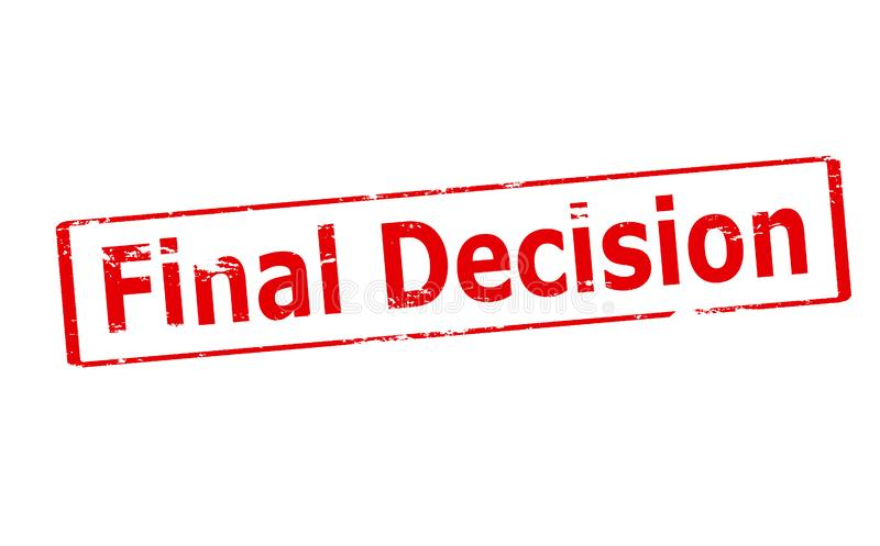 Final decision. Rubber stamp with text final decision inside, illustration royalty free illustration