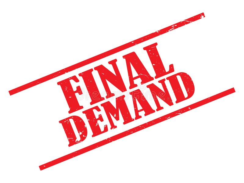 Final demand stamp. On white stock illustration