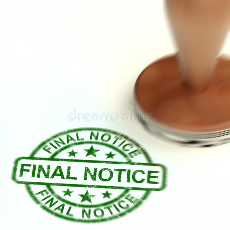Final notice warning means caution as final payment or bill overdue - 3d illustration. Final notice warning means caution as final payment or bill overdue. A vector illustration