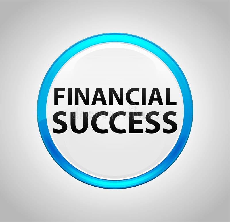 Finansiell framgång rundar den blåa tryckknappen stock illustrationer