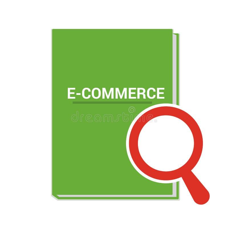 Finanzkonzept: Optisches Vergrößerungsglas mit Wort-E-Commerce lizenzfreie abbildung