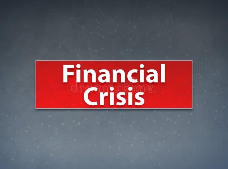 Finanzkrise-roter Fahnen-Zusammenfassungs-Hintergrund stock abbildung