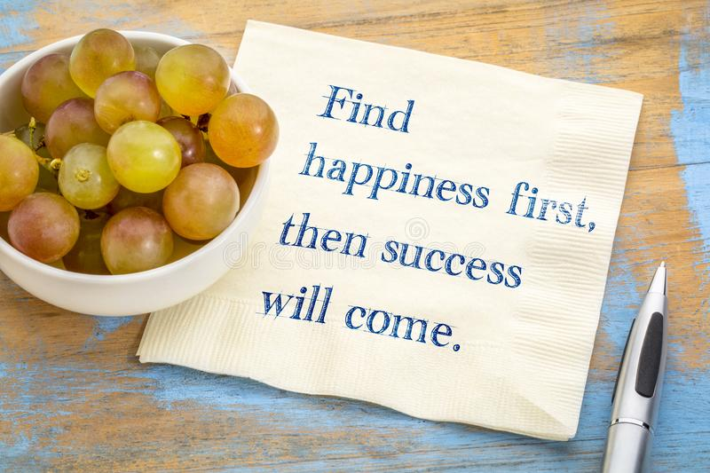 Find happiness first, then success will come. stock image