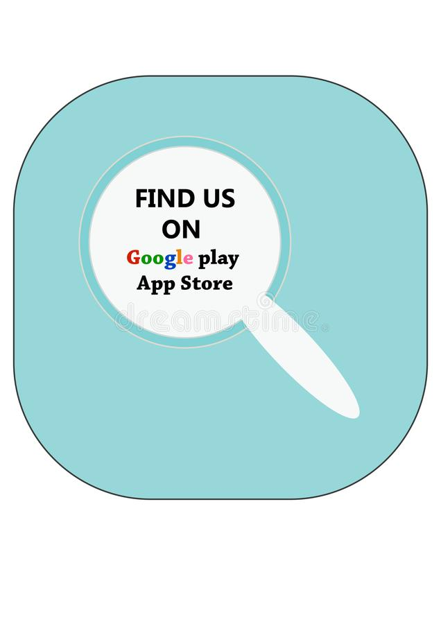 Find us on. GOOGLE PLAY AND APP STORE royalty free illustration