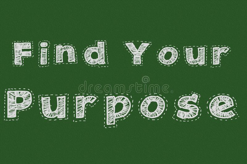 Find your purpose chalkboard typography motivational concept for web page stock illustration