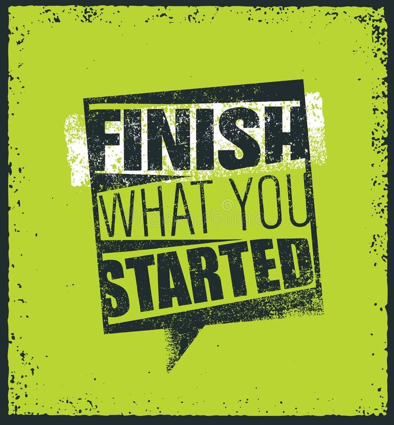 Finition ce qui vous avez commencé la citation créative de motivation Concept exceptionnel d'affiche de typographie de vecteur illustration stock