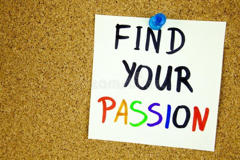 finna din passion som är skriftlig på klibbig anmärkning över anslagstavla Rum för text royaltyfri fotografi