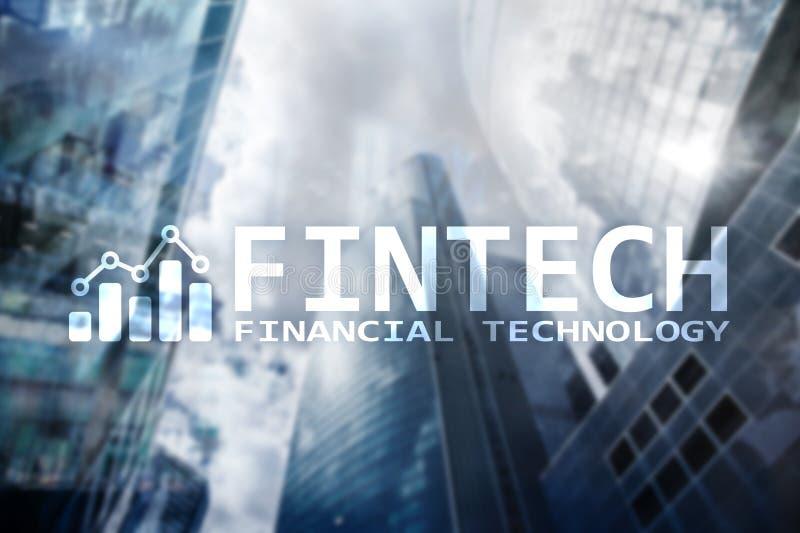 FINTECH - Finanztechnologie, globales Gesch?ft und Informationen Internet-Kommunikationstechnologie Wolkenkratzerhintergrund High vektor abbildung