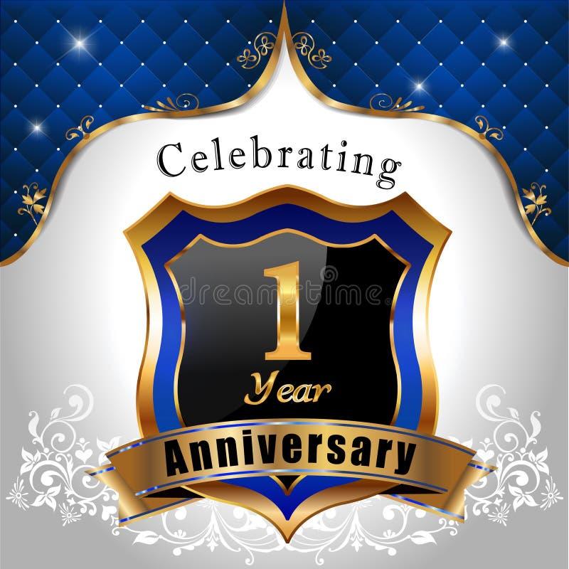 Fira 1 år årsdag, guld- sköld med det blåa kungliga emblemet vektor illustrationer