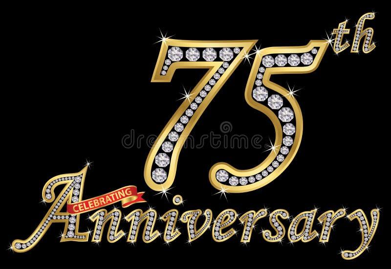 Fira det guld- tecknet för 75th årsdag med diamanter, vektor royaltyfri illustrationer