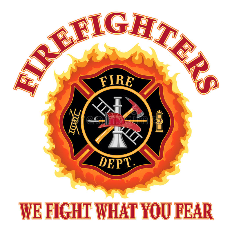 Firefighters We Fight What You Fear stock illustration