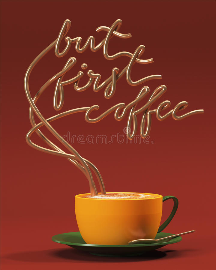 But first coffee quote with cup, typography poster. For greeting cards, prints or home decorations 3D rendering royalty free stock photos