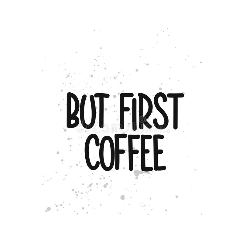 But first coffee royalty free illustration